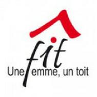 Le FIT, Une femme Un toit