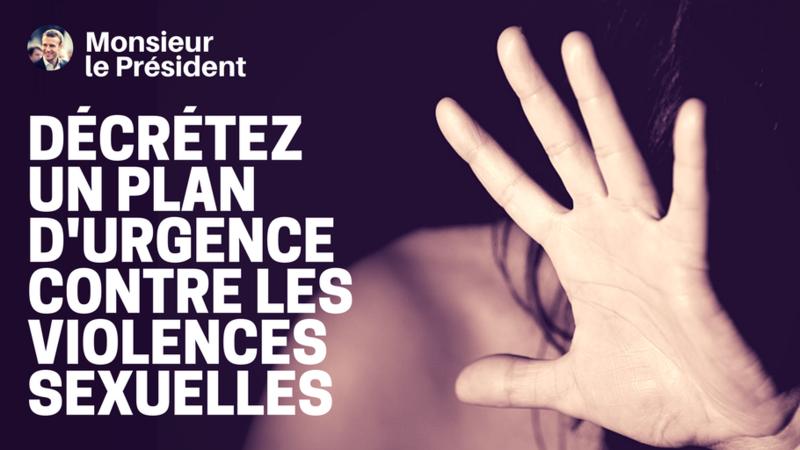 PETITION Décrétez un plan d'urgence contre les violences sexuelles #1femmesur2